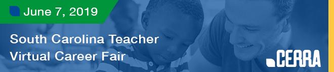 South Carolina Teacher Virtual Career Fair Hosted by CERRA Banner