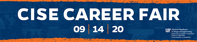 University of Florida CISE Virtual Career Fair Banner