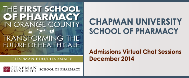 Chapman University School of Pharmacy - Admissions Chat Sessions Banner