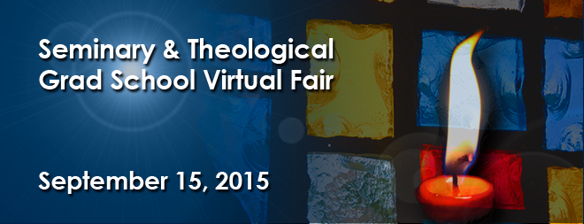 Seminary & Theological Grad School Virtual Fair - September 2015 Banner