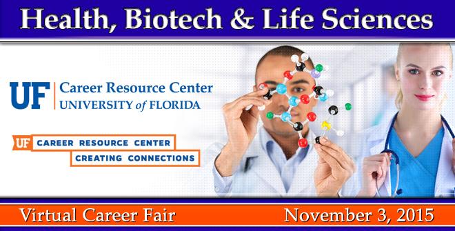University of Florida Health, Biotech & Life Sciences Virtual Career Fair Banner