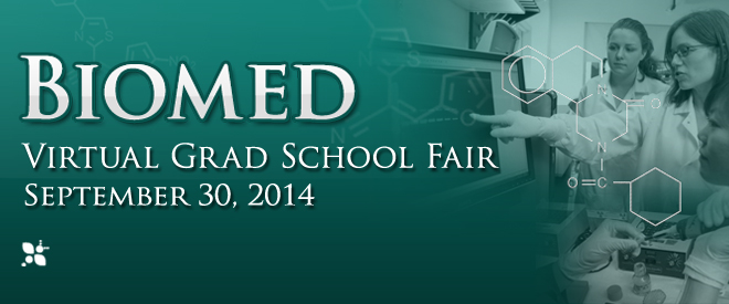 Biomed Virtual Grad School Fair - September 2014 Banner