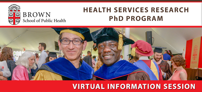 Brown SPH - Health Services Research Virtual Information Session Banner