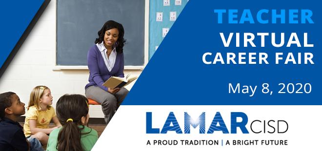 Lamar CISD Teacher Virtual Career Fair Banner