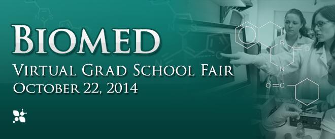 Biomed Virtual Grad School Fair - October 2014 Banner