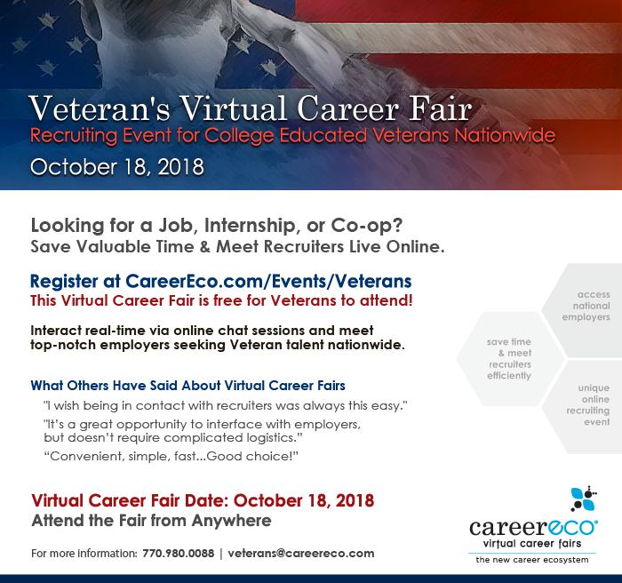 Veteran's Virtual Career Fair - October 18th: Employers Recruiting College Educated Veterans Nationwide - Register Now