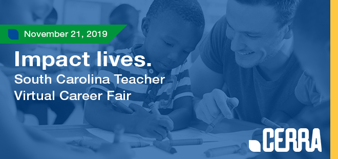 South Carolina Teacher Virtual Career Fair Hosted by CERRA Banner