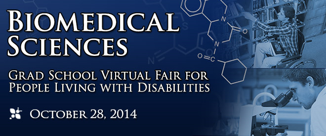 Biomedical Grad School Virtual Fair for People Living with Disabilities Banner