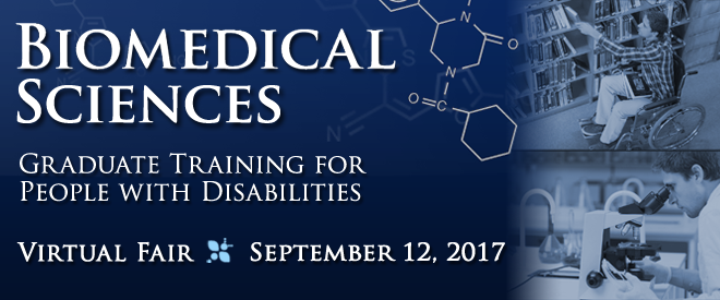 Virtual Fair: Biomedical Sciences Graduate Training for People with Disabilities Banner