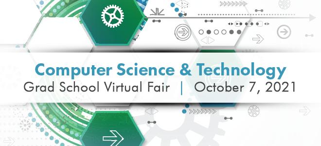 Computer Science & Technology Graduate School Virtual Fair Banner