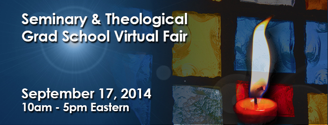 Seminary & Theological Grad School Virtual Fair - Sept. 2014 Banner
