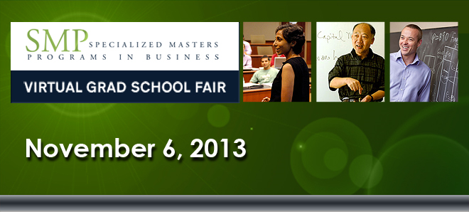 Specialized Programs in Graduate Business Virtual Grad School Fair Banner