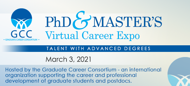 Graduate Career Consortium PhD & Master's Virtual Career Expo Banner