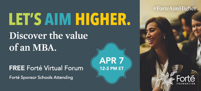Forté Foundation MBA Virtual Forum Banner