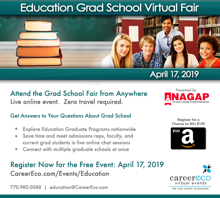 Education Grad School Virtual Fair April 17th - Interact Live with 45+ graduate schools in a free event!