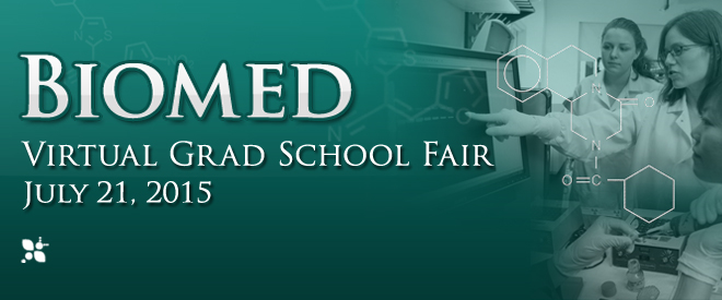 Biomed Virtual Grad School Fair - July 2015 Banner