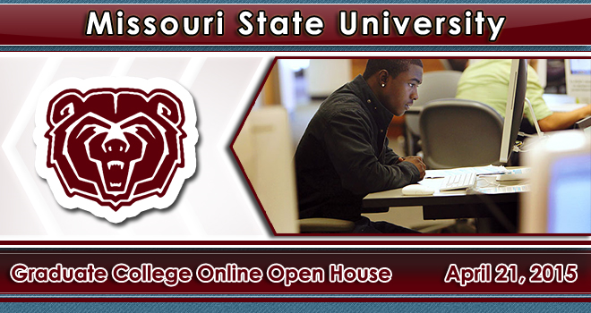 Missouri State University – Graduate College Online Open House Banner