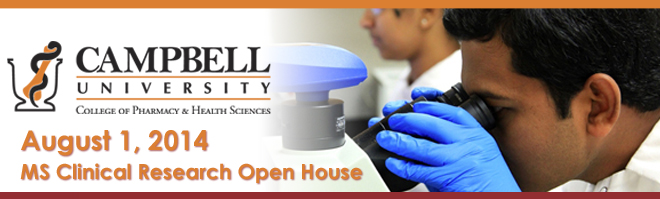 Campbell University - MS Clinical Research Open House - Aug 1 Banner