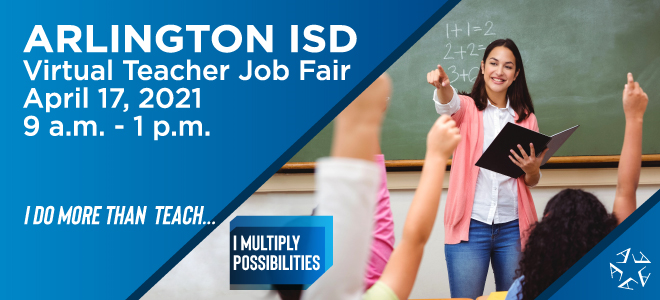Arlington ISD Virtual Teacher Job Fair Banner