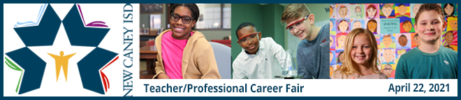 New Caney ISD Teacher/Professional Virtual Career Fair Banner